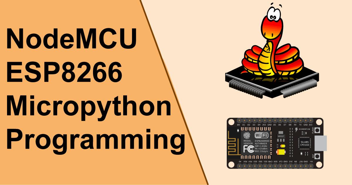 NodeMCU ESP8266 Micropython Programming